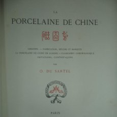 Libros antiguos: RARO LIBRO /GUIA - LA PORCELAINE DE CHINE O DU SARTEL - 1881. Lote 91452675