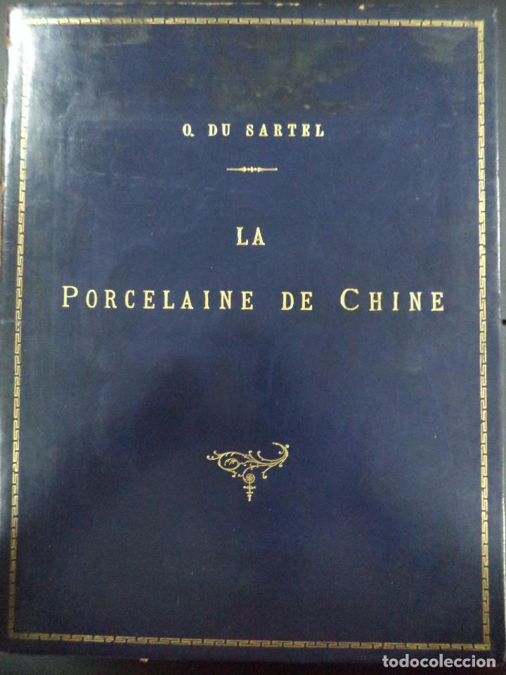 Libros antiguos: Raro Libro /guia - La Porcelaine de Chine O DU SARTEL - 1881 - Foto 9 - 91452675