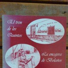 Libros antiguos: BERNARDO RUBIO LÒPEZ, EL TREN DE LOS QUINTOS,LA ENCAJERA DE BOLAÑOS Y MARIA Y SUS TRES PRETENDIENTES. Lote 91558635