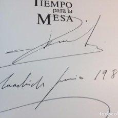 TIEMPO PARA LA MESA MANUEL VÁZQUEZ MONTALBÁN firma autógrafo autor 1986 ILUSTRADO 158 RECETAS