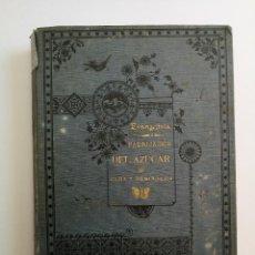 Libros antiguos: TRATADO DE LA FABRICACION DEL AZUCAR DE CAÑA Y REMOLACHA - LEON EVANGELISTA - 1895 - LIBRERIA DE EDM. Lote 91662200