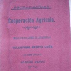 Libros antiguos: COOPERACION AGRICOLA BENITO LEON GREMIO LABRADORES DE BENAVENTE ZAMORA 1908.16 PG. Lote 91705650