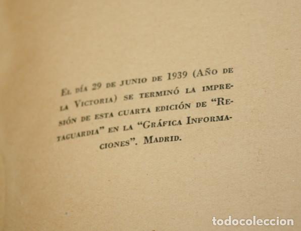 Libros antiguos: RETAGUARDIA, CONCHA ESPINA, VICESECRETARIA DE EDUCACION POPULAR 1939 AÑO DE LA VICTORIA, LIBRO ANTIC - Foto 4 - 91715375