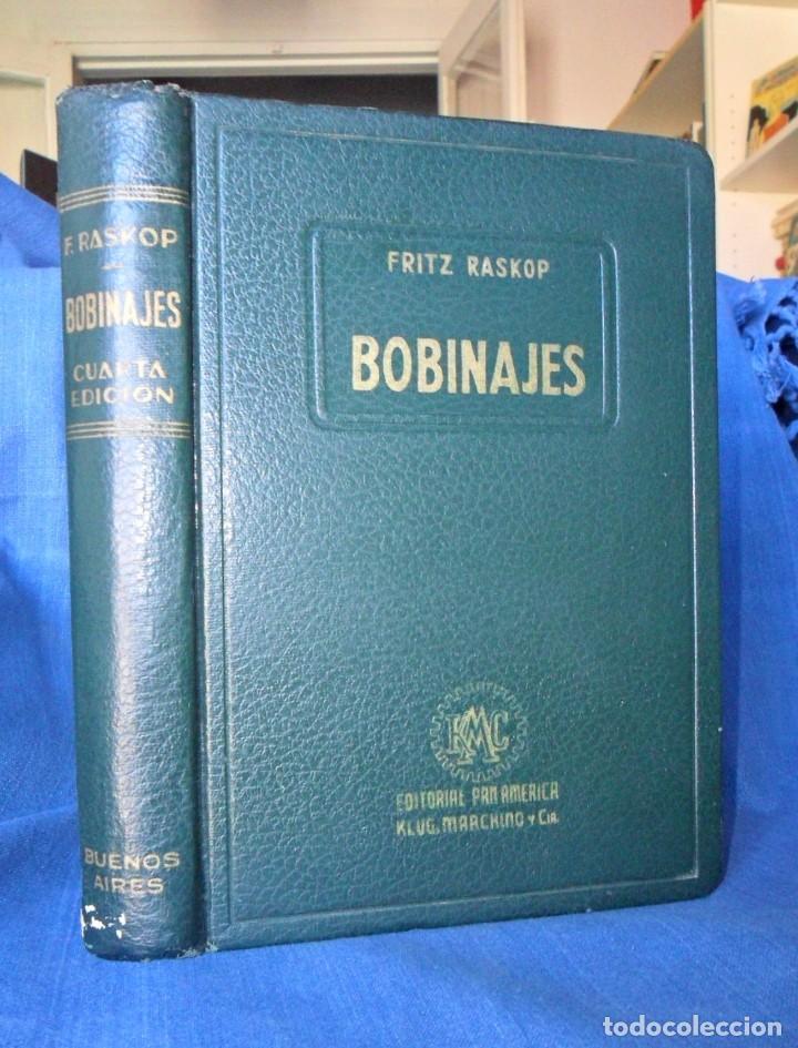 BOBINAJES MANUAL PRÁCTICO DE BOBINAJES Y CÁLCULO DE BOBINAJES. FRITZ RASKOP. (Libros Antiguos, Raros y Curiosos - Ciencias, Manuales y Oficios - Otros)