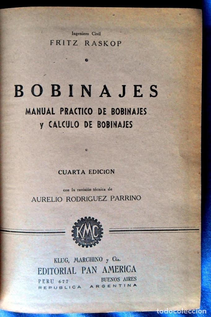 Libros antiguos: BOBINAJES Manual Práctico De Bobinajes Y Cálculo De Bobinajes. Fritz Raskop. - Foto 3 - 91753785