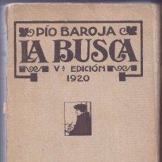 Libros antiguos: LIBRO LA BUSCA. LA LUCHA POR LA VIDA. PÍO BAROJA. . Lote 91807555