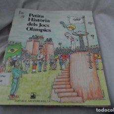 Libros antiguos: PETITA HISTORIA DELS JOCS OLIMPICS PILARIN BAYES. Lote 179141006