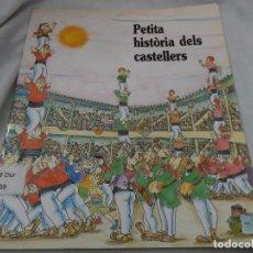 Libros antiguos: PETITA HISTORIADELS CASTELLERS PILARIN BAYES. Lote 91823900