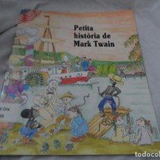 Libri antichi: PETITA HISTORIA DE MARK TWAIN PILARIN BAYES. Lote 91825045