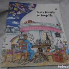 Libros antiguos: PETITA HISTORIA JOSEP PLA PILARIN BAYES. Lote 91827090