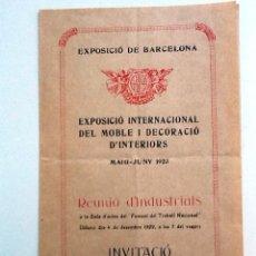 Libros antiguos: INVITACIO EXPOSICIO INTERNACIONAL DEL MOBLE I DECORACIO D'INTERIORS 1923. REUNIO D'INDUSTRIALS. Lote 91828470