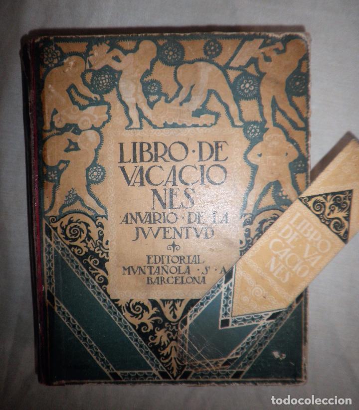 Libros antiguos: LIBRO DE VACACIONES - EDITORIAL MUNTAÑOLA AÑO 1920 - MUY ILUSTRADO. - Foto 2 - 91848635
