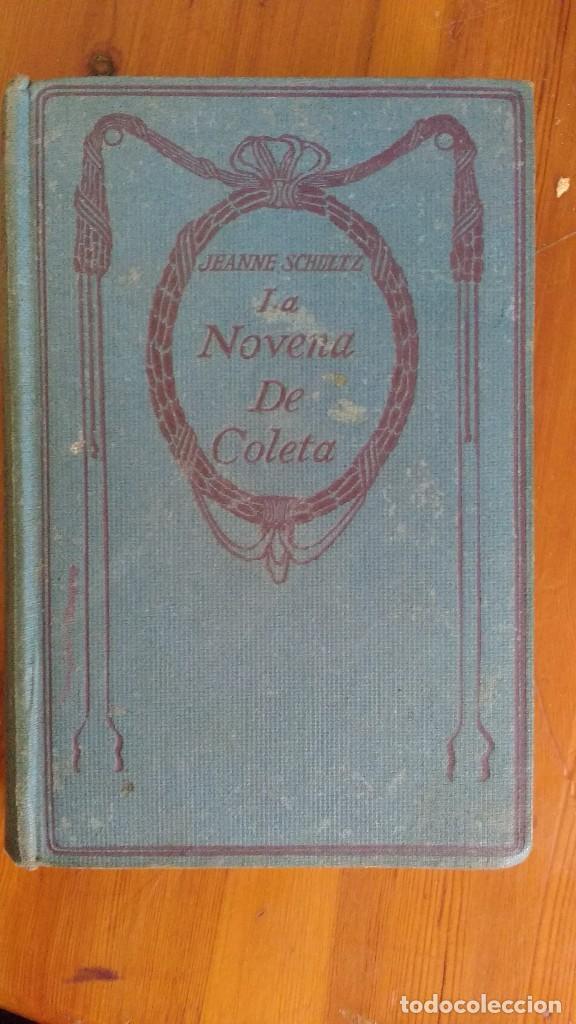 LA NOVENA DE COLETA 1912 JEANNE SCHULTZ (Libros Antiguos, Raros y Curiosos - Literatura Infantil y Juvenil - Otros)