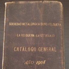 Libros antiguos: SOCIEDAD METALÚRGICA DURO FELGUERA CATÁLOGO GENERAL 1908. EJEMPLAR DEL MARQUÉS DE URQUIJO. ÚNICO. Lote 91879215