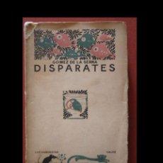 Libros antiguos: DISPARATES. RAMON GOMEZ DE LA SERNA. Lote 91953880