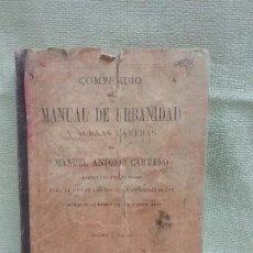 Libros antiguos: COMPENDIO DE MANUAL DE URBANIDAD Y BUENAS MANERAS DE ANTONIO CARREÑO - AÑO 1903 . Lote 92010710