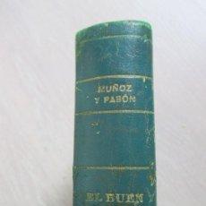 Libros antiguos: 'EL BUEN PAÑO' MUÑOZ Y PABÓN. 1924. PRÓLOGO HAZAÑAS. MEDIA PIEL. . Lote 92016930