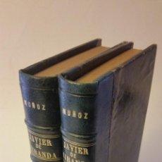 Libros antiguos: 1904 - JUAN F. MUÑOZ Y PABÓN - JAVIER DE MIRANDA - 2 TOMOS (OBRA COMPLETA). Lote 92063560