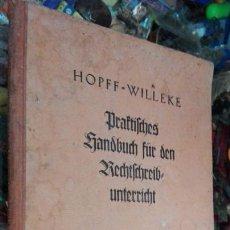 Libros antiguos: PRAKTISCHES HANDBUCH FUR DEN RECHTSCHREINBURTERRICHR. Lote 92109819