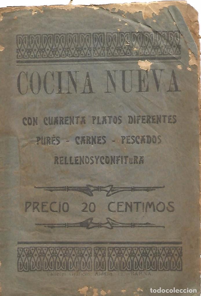 ANTIGUO LIBRETO ANTIGUA COCINA NUEVA AÑO 1910 20 PURES CARNES PESCADOS RELLENOS Y CONFITURA PAPEL (Libros Antiguos, Raros y Curiosos - Cocina y Gastronomía)