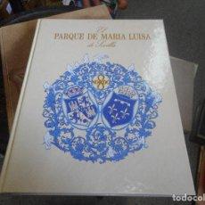 Libros antiguos: GRAN LIBRO EL PARQUE DE MARIA LUISA DE SEVILLA PRIMERA EDICION 1992 EN CATALAN. Lote 92245725