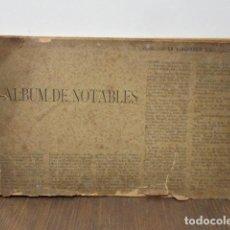 Libros antiguos: ALBUM DE NOTABLES - AÑO 1898 . Lote 92295125