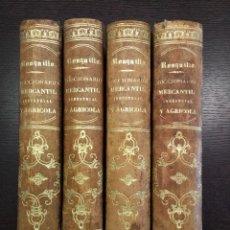 Libros antiguos: 1855 DICCIONARIO MERCANTIL INDUSTRIAL Y AGRICOLA JOSE ORIOL RONQUILLO 4 TOMOS PIEL Y DORADOS. Lote 92363180