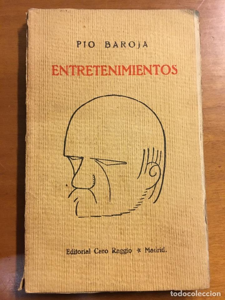 ENTRETENIMIENTOS - PÍO BAROJA - 1930 (Libros Antiguos, Raros y Curiosos - Literatura - Otros)