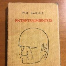 Libros antiguos: ENTRETENIMIENTOS - PÍO BAROJA - 1930. Lote 92411133