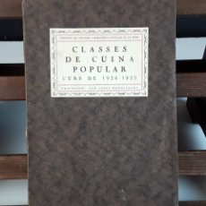 Libros antiguos: CLASSES DE CUINA POPULAR. CURS 1924-1925. JOSEP RONDISSONI. LIBRERÍA SUBIRANA. S/F.. Lote 92690770