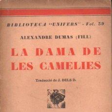 Libros antiguos: ALEXANDRE DUMAS FILL : LA DAMA DE LES CAMÈLIES (LLIB. CATALONIA, C. 1930) EN CATALÁN. Lote 92701940