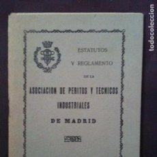 Libros antiguos: ESTATUTOS Y REGLAMENTO DE LA ASOCIACION DE PERITOS Y TECNICOS DE MADRID,1933. Lote 92726165