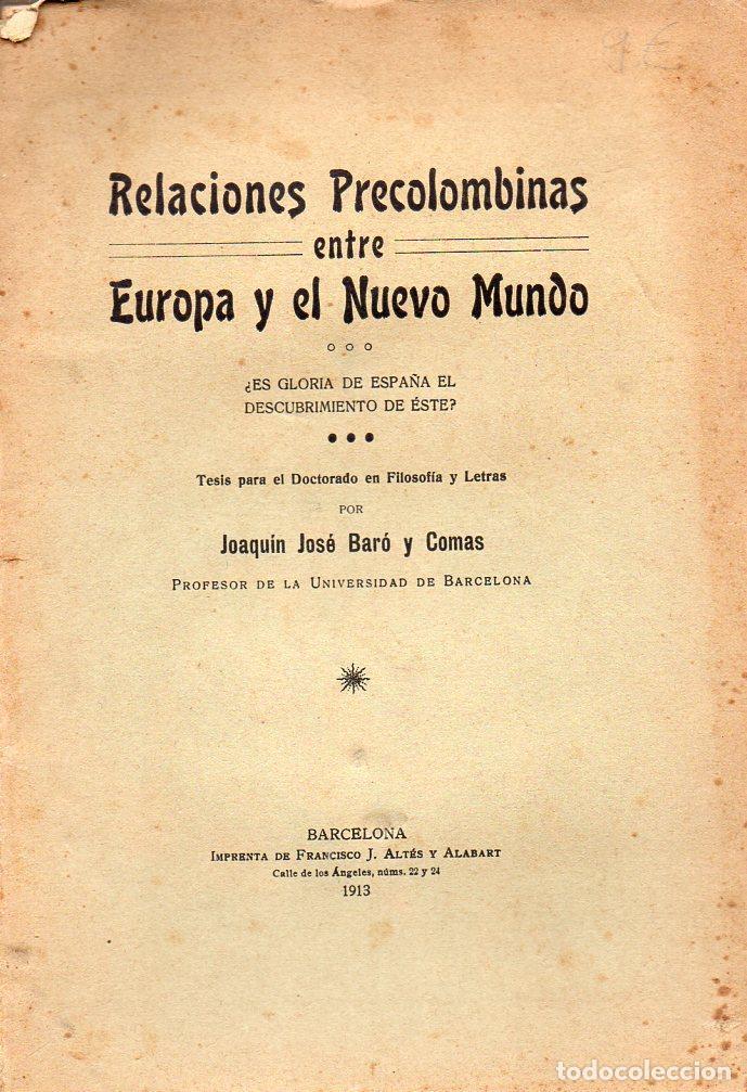 BARÓ Y COMAS : RELACIONES PRECOLOMBINAS ENTRE EUROPA Y EL NUEVO MUNDO (ALTÉS, 1913) CON AUTÓGRAFO (Libros Antiguos, Raros y Curiosos - Historia - Otros)
