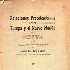 Libros antiguos: BARÓ Y COMAS : RELACIONES PRECOLOMBINAS ENTRE EUROPA Y EL NUEVO MUNDO (ALTÉS, 1913) CON AUTÓGRAFO. Lote 92774915