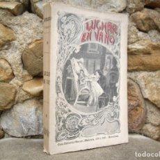 Libros antiguos: E. SIENKIEWICZ: LUCHAR EN VANO (LA VIUDA) 1ªED.1900 MAUCCI. Lote 92796490