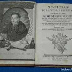 Libros antiguos: (MF) HISTORIA NATURAL - FRANCISCO MENDEZ - NOTICIAS DE LA VIDA Y ESCRITOS FR HENRIQUE FLOREZ 1780. Lote 92816745