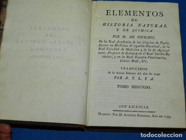 Libros antiguos: (MF) M DE FOURCROY - ELEMENTOS DE HISTORIA NATURAL Y DE QUIMICA , 3 TOMOS, SEGOVIA 1793 - Foto 2 - 92819045