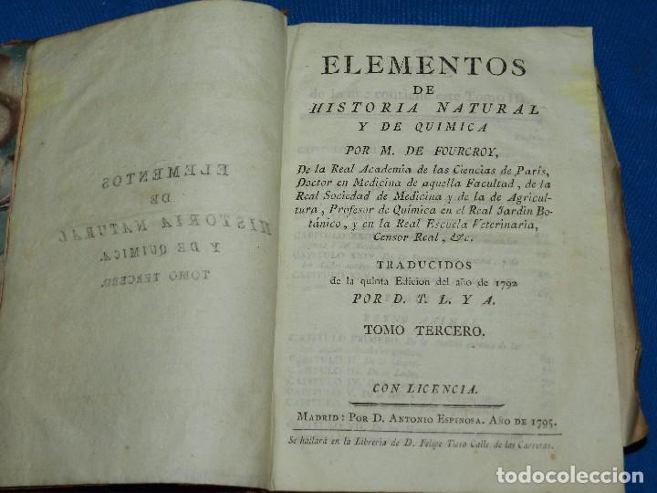 Libros antiguos: (MF) M DE FOURCROY - ELEMENTOS DE HISTORIA NATURAL Y DE QUIMICA , 3 TOMOS, SEGOVIA 1793 - Foto 3 - 92819045