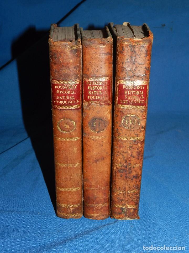 Libros antiguos: (MF) M DE FOURCROY - ELEMENTOS DE HISTORIA NATURAL Y DE QUIMICA , 3 TOMOS, SEGOVIA 1793 - Foto 7 - 92819045