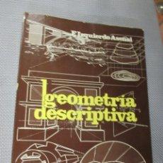 Libros antiguos: GEOMETRIA DESCRIPTIVA - IZQUIERDO ASENSI - EDI DOSSAT 1981 597PP 24CM PLENO ILUSTRACIONES. Lote 92835235