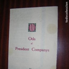 Libros antiguos: (F.1) ODA AL PRESIDENT COMPANYS PER JOAN BROSSA. Lote 108009340