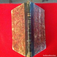 Libros antiguos: HISTORIA DE ESPAÑA, MANUSCRITO, 1849, DE ANTONIO DE FEDUCHI, LENGUAJE DE LAS FLORES.. Lote 92912360