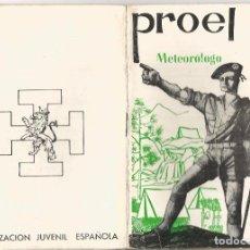 Libros antiguos: O. J. E. ORGANIZACION JUVENIL ESPAÑOLA PROEL FLECHA O ARQUERO AIRE LIBRE 8 METEOROLOGO. Lote 92973760