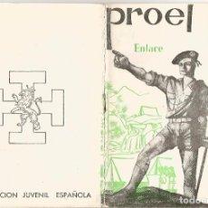 Libros antiguos: O. J. E. ORGANIZACION JUVENIL ESPAÑOLA PROEL FLECHA O ARQUERO AIRE LIBRE 6 ENLACE. Lote 92974330