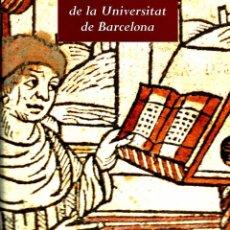 Libros antiguos: LA BIBLIOTECA DE LA UNIVERSITAT DE BARCELONA.. Lote 92987480