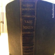 Libros antiguos: VADE-MECUM EL COMPAÑERO INDISPENSABLE DEL ESTUDIANTE Y VIAJERO ESPAÑOL PARA EL ESTUDIO DEL INGLÉS. Lote 92297620