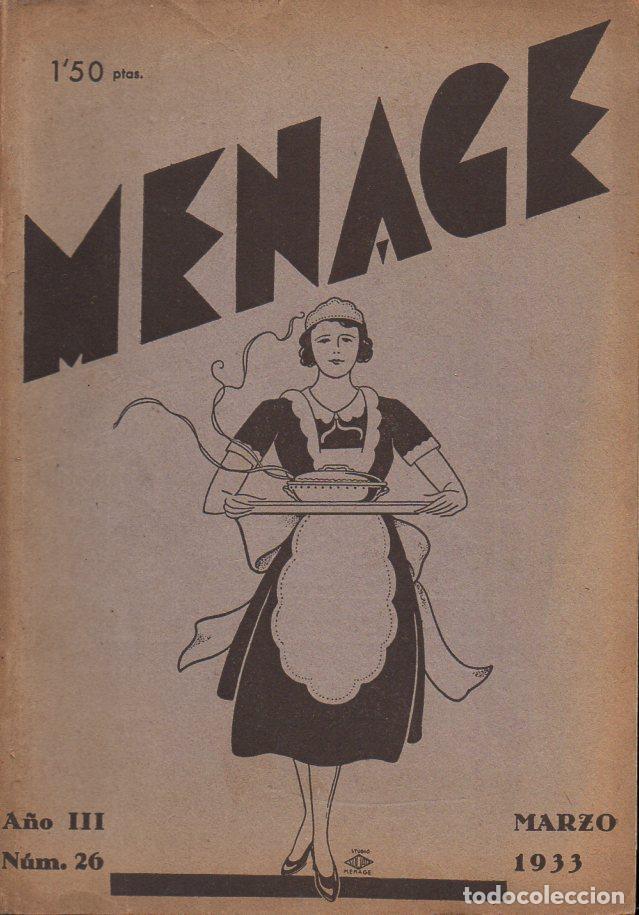 MENAGE Nº 26 MARZO 1933 (Libros Antiguos, Raros y Curiosos - Cocina y Gastronomía)