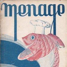 Libros antiguos: MENAGE Nº 39 ABRIL 1934. Lote 93074185