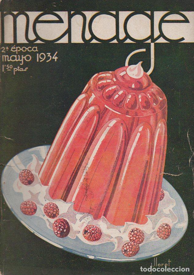 MENAGE Nº 40 MAYO 1934 (Libros Antiguos, Raros y Curiosos - Cocina y Gastronomía)