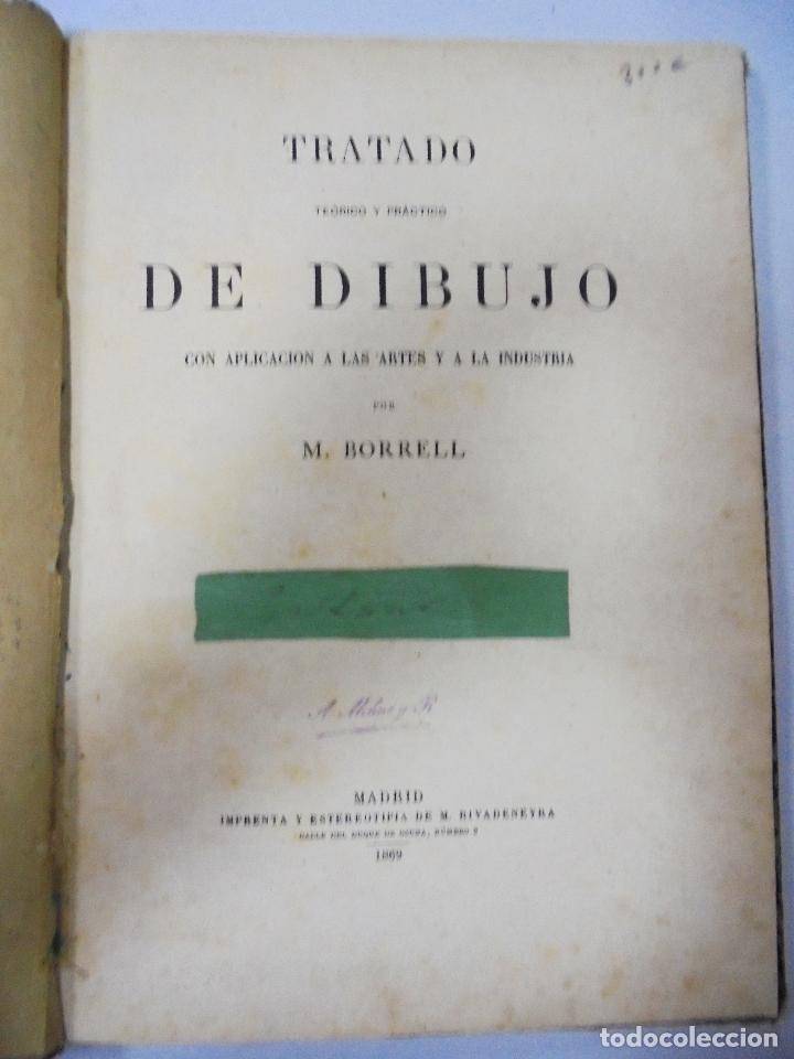 Libros antiguos: TRATADO TEÓRICO Y PRÁCTICO DE DIBUJO CON APLICACIONES A LAS ARTES Y A LA INDUSTRIA. M. BORRELL. 1869 - Foto 2 - 93252280